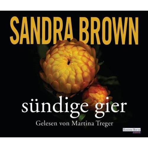 Sandra Brown - Sündige Gier - Preis vom 19.10.2020 04:51:53 h