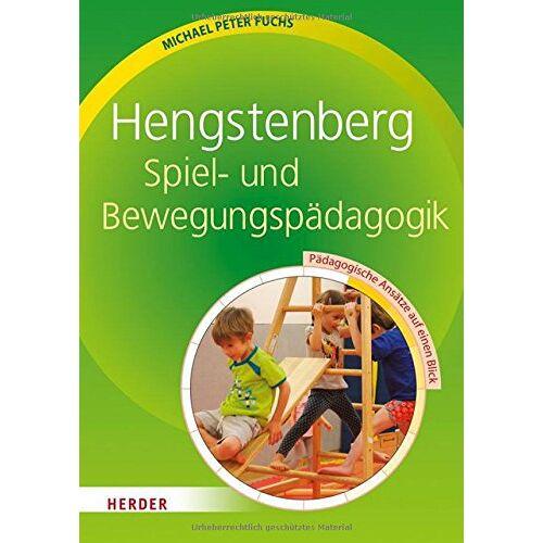 Fuchs, Michael Peter - Hengstenberg Spiel- und Bewegungspädagogik: Pädagogische Ansätze auf einen Blick - Preis vom 13.05.2021 04:51:36 h