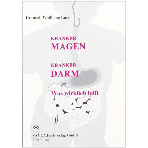 Wolfgang Lutz - Kranker Magen, kranker Darm - Preis vom 06.09.2020 04:54:28 h