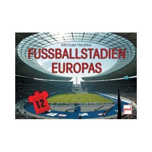 Michael Heatley - Fußballstadien Europas - Preis vom 07.05.2021 04:52:30 h