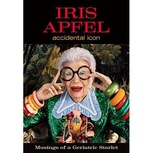 Iris Apfel - Iris Apfel: Accidental Icon - Preis vom 12.05.2021 04:50:50 h
