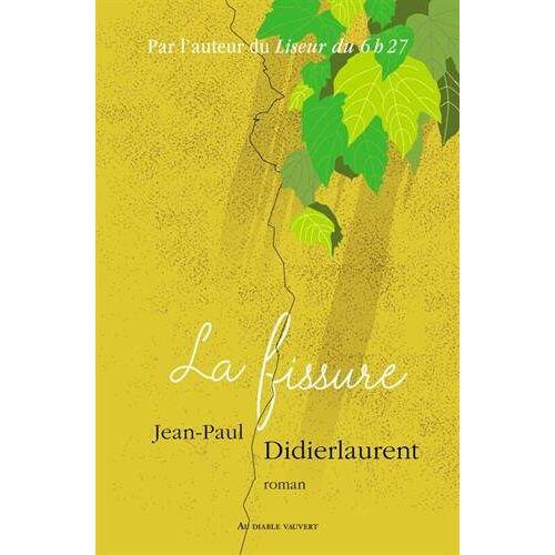 Jean-Paul Didierlaurent - La fissure: Roman - Preis vom 23.02.2021 06:05:19 h