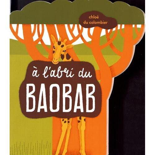 - A l'abri du baobab - Preis vom 12.04.2021 04:50:28 h