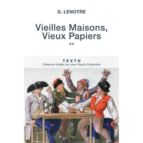 G Lenotre - Vieilles maisons, vieux papiers : Tome 2 - Preis vom 07.04.2021 04:49:18 h