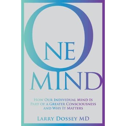 Larry Larry Dossey Md - One Mind - Preis vom 07.09.2020 04:53:03 h