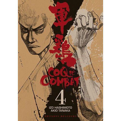 Izo Hashimoto - Coq de Combat, Tome 4 : - Preis vom 06.03.2021 05:55:44 h