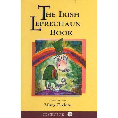 Mary Feehan - The Irish Leprechaun Book - Preis vom 21.10.2020 04:49:09 h