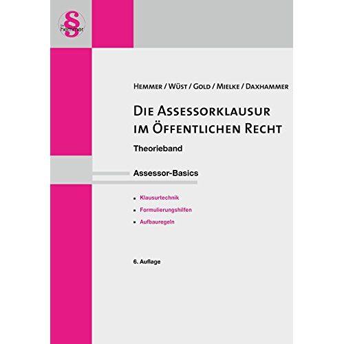 Karl-Edmund Hemmer - Die Assessorklausur im öffentlichen Recht (Skripten - Öffentliches Recht) - Preis vom 17.04.2021 04:51:59 h