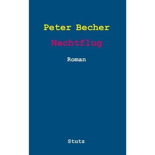 Peter Becher - Nachtflug: Roman - Preis vom 20.01.2021 06:06:08 h
