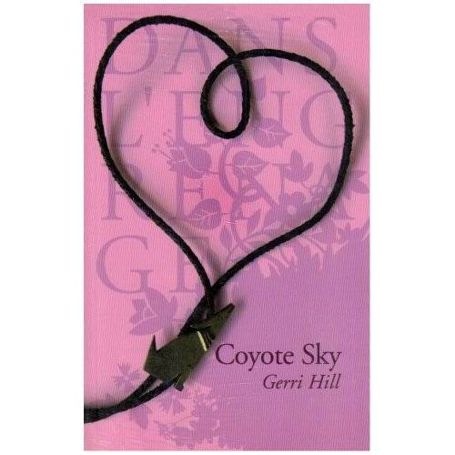 Gerri Hill - Coyote Sky - Preis vom 08.03.2021 05:59:36 h