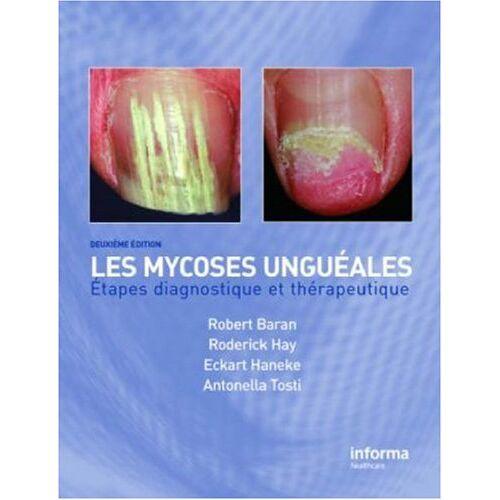Baran, Robert, M.D. - Onychomycosis/Les Mycoses Ungueales: Etapes Diagnostique Et Clinique - Preis vom 08.05.2021 04:52:27 h