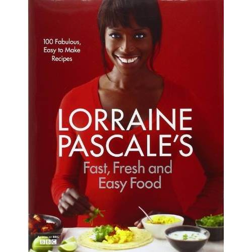 Lorraine Pascale - Lorraine Pascale's Fast, Fresh and Easy Food - Preis vom 18.04.2021 04:52:10 h