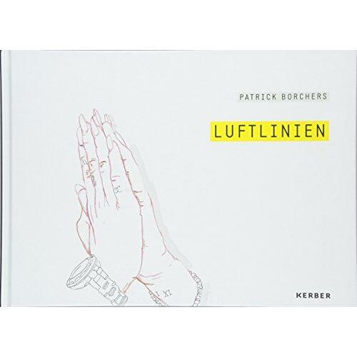 Jan-Philipp Fruehsorge - Patrick Borchers: Luftlinien - Preis vom 08.04.2020 04:59:40 h