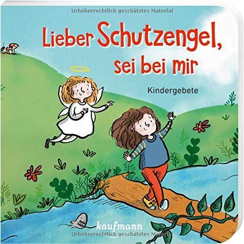 Andrea Schütze - Lieber Schutzengel, sei bei mir: Kindergebete - Preis vom 10.04.2021 04:53:14 h
