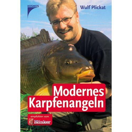 Wulf Plickat - Modernes Karpfenangeln - Preis vom 10.05.2021 04:48:42 h
