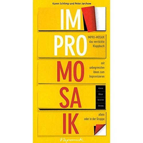 Schlimp, Karen/Jarchow, Peter - Impro-Mosaik - Klappbuch zum Improvisieren (MN 724) - Preis vom 18.04.2021 04:52:10 h