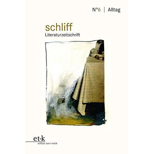 Kathrin Schuchmann - Alltag (schliff / Literaturzeitschrift) - Preis vom 11.05.2021 04:49:30 h