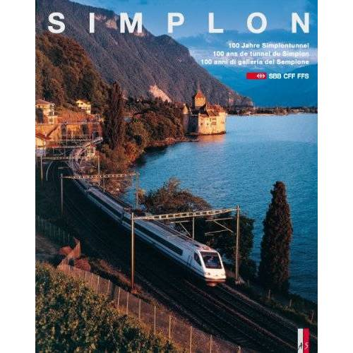 Thomas Koppel - Simplon: 100 Jahre Simplontunnel - Preis vom 14.04.2021 04:53:30 h