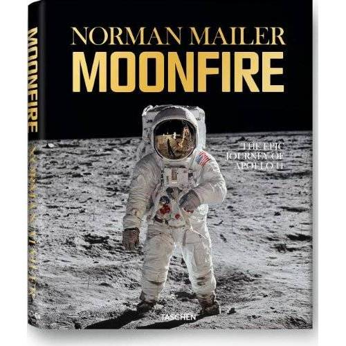 Norman Mailer - Norman Mailer: Moonfire: The Epic Journey of Apollo 11 - Preis vom 16.04.2021 04:54:32 h