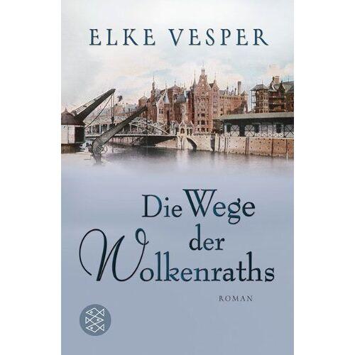 Elke Vesper - Die Wege der Wolkenraths: Roman - Preis vom 10.05.2021 04:48:42 h
