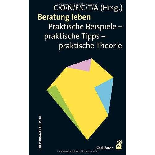 Martin Carmann - Beratung leben: Praktische Beispiele - praktische Tipps - praktische Theorie - Preis vom 28.02.2021 06:03:40 h