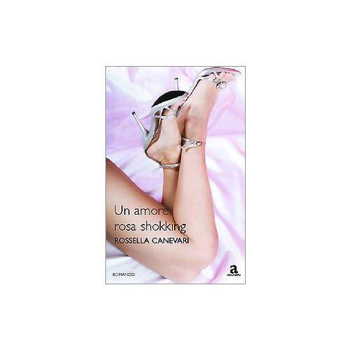 Rossella Canevari - Amore Rosa Shokking (Un) [Vinyl LP] - Preis vom 06.09.2020 04:54:28 h