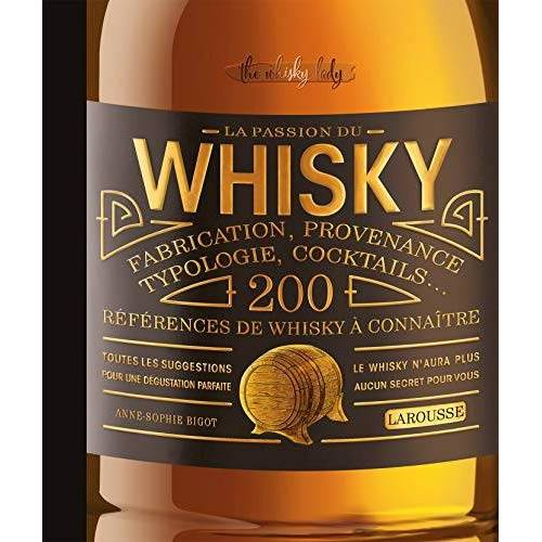 - La passion du whisky - Preis vom 10.04.2021 04:53:14 h
