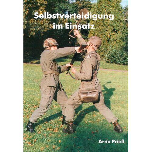 Arne Prieß - Selbstverteidigung im Einsatz - Preis vom 01.03.2021 06:00:22 h