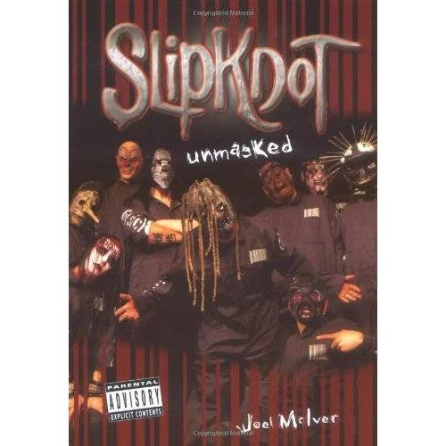 Joel Mclver - Slipknot: Unmasked - Preis vom 07.03.2021 06:00:26 h