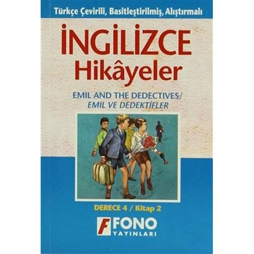 Kolektif - İngilizce Hikayeler - Emil ve Dedektifler: Türkçe Çevirili, Basitleştirilmiş, Alıştırmalı / Derece 4 - Kitap 2 - Preis vom 09.09.2020 04:54:33 h
