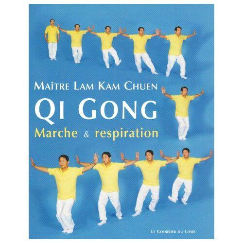 Lam Kam Chuen - Qi Gong : Marche et respiration - Preis vom 27.02.2021 06:04:24 h