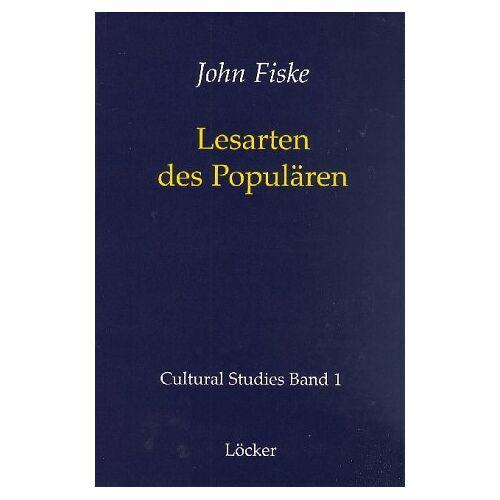 John Fiske - Lesarten des Populären - Preis vom 15.04.2021 04:51:42 h
