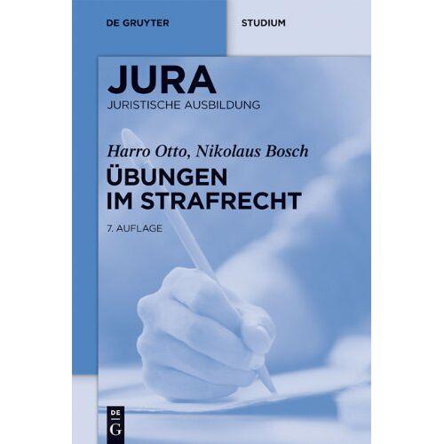 Harro Otto - Übungen im Strafrecht (Jura Aoebungen) - Preis vom 12.05.2021 04:50:50 h