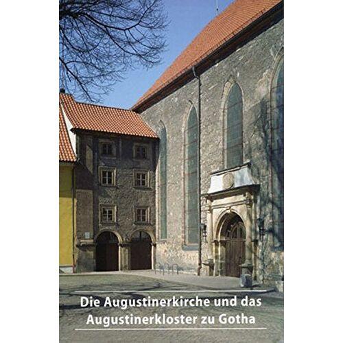 - Die Augustinerkirche und das Augustinerkloster zu Gotha - Preis vom 18.04.2021 04:52:10 h