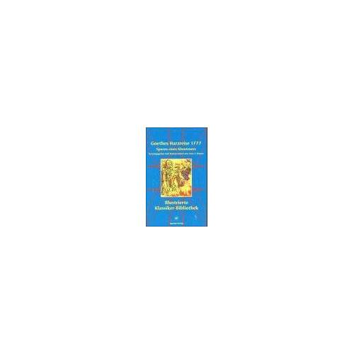Jens-Fietje Dwars - Goethes Harzreise 1777 - Preis vom 25.10.2020 05:48:23 h