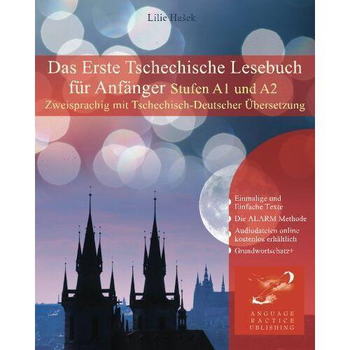 Lilie Hašek - Das Erste Tschechische Lesebuch für Anfänger: Stufen A1 und A2 Zweisprachig mit tschechisch-deutscher Übersetzung (Gestufte Tschechische Lesebücher) - Preis vom 14.05.2021 04:51:20 h