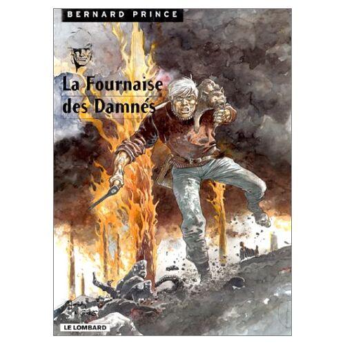 Greg - BERNARD PRINCE TOME 7 : LA FOURNAISE DES DAMNES - Preis vom 11.04.2021 04:47:53 h