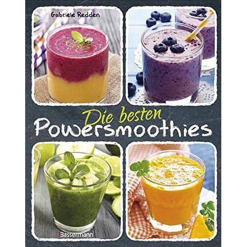Gabriele Redden Rosenbaum - Die besten Powersmoothies: Neue Rezepte zu Fruchtsmoothies, Gemüsesmoothies, Grünen Smoothies - Preis vom 22.02.2020 06:00:29 h