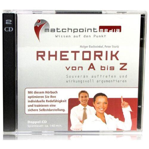 Holger Backwinkel - Rhetorik von A - Z / Rhetorik Hörbuch / Rhetorik CDs zum Rhetorik verbessern - Preis vom 08.05.2021 04:52:27 h