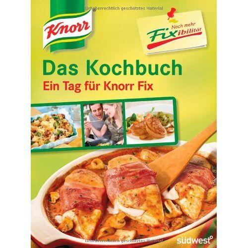 - Knorr Noch mehr Fixibilität: Das Kochbuch - Ein Tag für Knorr Fix! - Preis vom 27.02.2021 06:04:24 h