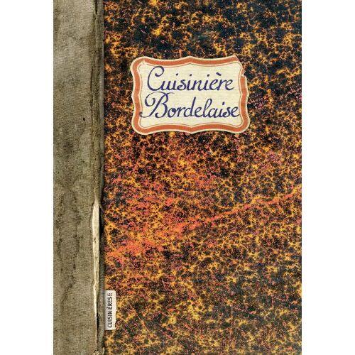 Caroline Mignot - CUISINIIERE BORDELAISE - Preis vom 07.03.2021 06:00:26 h