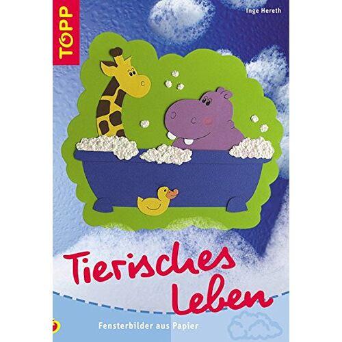 Inge Hereth - Tierisches Leben: Fensterbilder aus Papier - Preis vom 09.05.2021 04:52:39 h