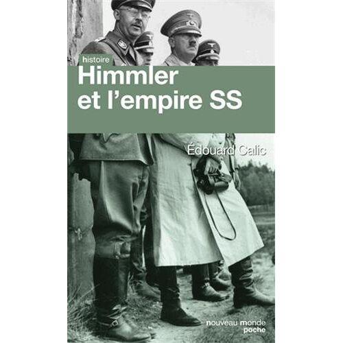 Edouard Calic - Himmler et l'empire SS - Preis vom 20.10.2020 04:55:35 h