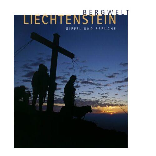 Liechtensteiner Alpenverein - Bergwelt Liechtenstein: Gipfel und Sprüche - Preis vom 16.05.2021 04:43:40 h