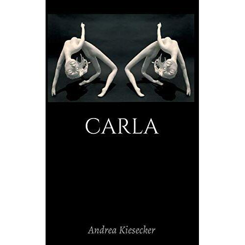 Andrea Kiesecker - Carla - Preis vom 24.02.2021 06:00:20 h