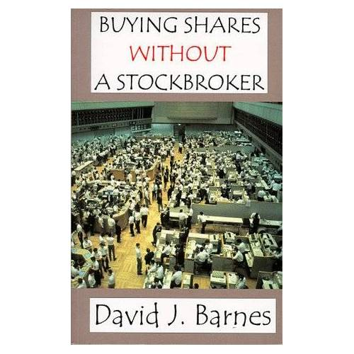 Barnes, David J. - Buying Shares without a Stockbroker - Preis vom 17.04.2021 04:51:59 h