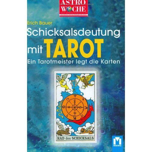 Erich Bauer - Astrowoche: Schicksalsdeutung mit Tarot. Ein Tarotmeister legt die Karten - Preis vom 05.03.2021 05:56:49 h