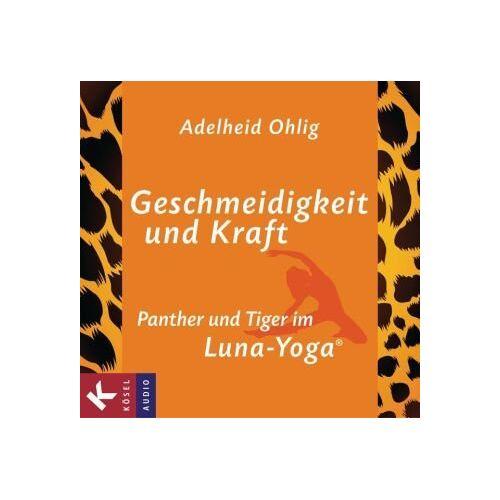 Adelheid Ohlig - Geschmeidigkeit und Kraft: Panther und Tiger im Luna-Yoga® - Preis vom 17.07.2019 05:54:38 h