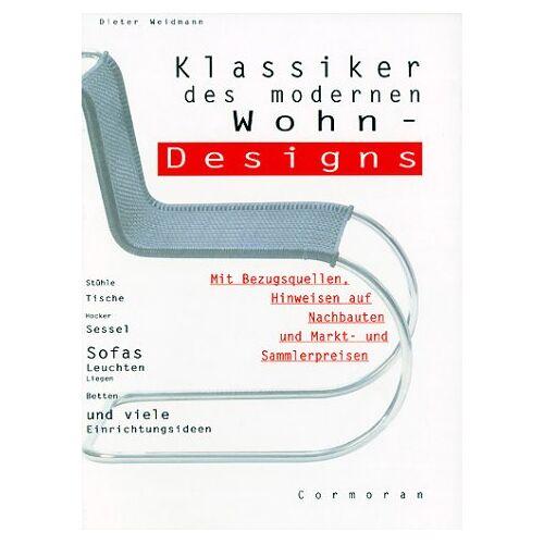 Dieter Weidmann - Klassiker des modernen Wohn- Designs - Preis vom 12.05.2021 04:50:50 h