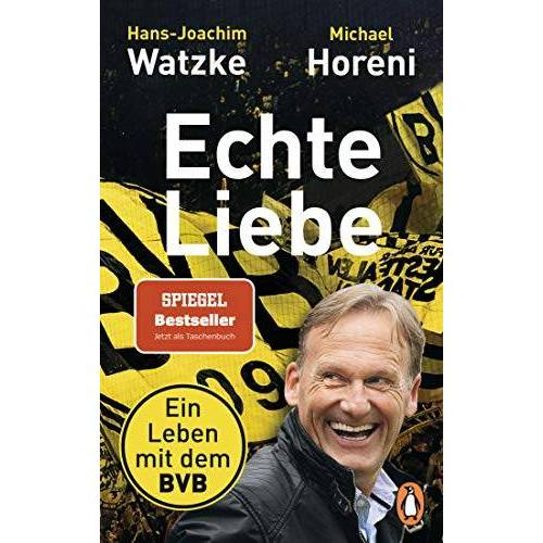 Hans-Joachim Watzke - Echte Liebe: Ein Leben mit dem BVB - Preis vom 11.04.2021 04:47:53 h